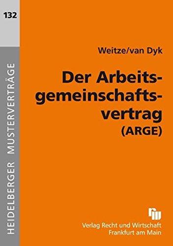 Der Arbeitsgemeinschaftsvertrag Arge Heidelberger