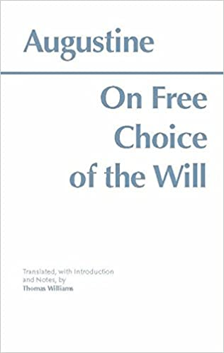 augustine on free choice of the will