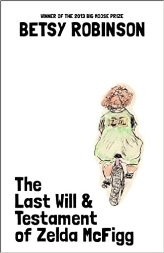 The Last Will Testament Of Zelda Mcfigg Amazoncouk Betsy