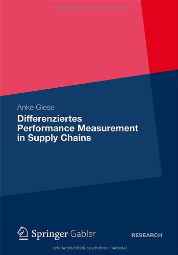 [PDF] Differenziertes Performance Measurement in Supply Chains Free Download | Publisher : Gabler Verlag | Category : Business | ISBN 10 : 3834935883 | ISBN 13 : 9783834935885