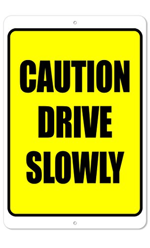 The King Kush Caution Drive Slowly Sign | 8 x 12 Aluminum Outdoor Sign