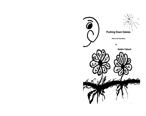 Pushing Down Daisies Poems and Illustration