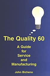 The Quality 60: A Guide for Service and Manufacturing