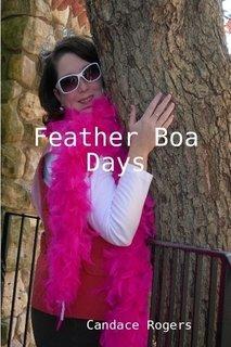 Feather Boa Days ()