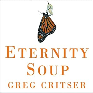 Eternity Soup Audiobook