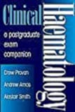 Clinical Haematology: A Postgraduate Exam Companion by Amos Andrew Provan Drew Smith Alastair (1997-08-07) Paperback