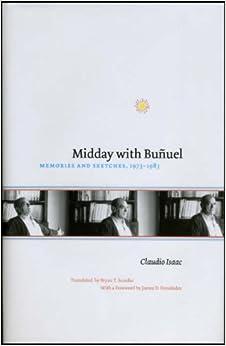 Descargar Los Otros Torrent Midday With Bunuel: Memories And Sketches, 1973-1983 PDF Gratis 2019