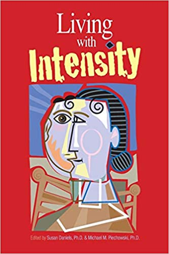 369eeed4e7 Amazon.com  Living With Intensity  Understanding the Sensitivity ...
