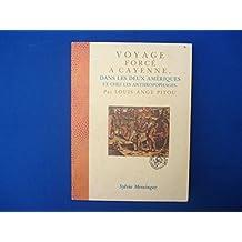 Voyage force a cayenne