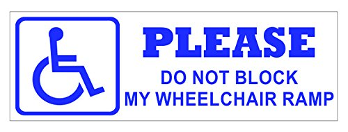 JS Artworks Please Do Not Block My Wheelchair Ramp Vinyl Sticker Decal