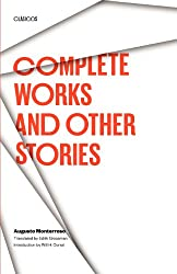 Complete Works and Other Stories (Texas Pan American Series)