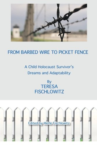 From Barbed Wire to Picket Fence: A Child Holocaust Survivor's Dreams and Adaptability]()