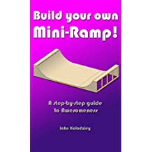 Build Your Own Mini-Ramp!