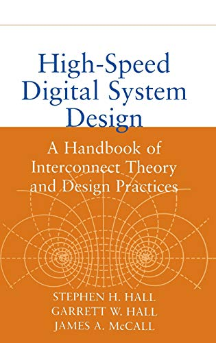 High Speed System Digital - High-Speed Digital System Design: A Handbook of Interconnect Theory and Design Practices