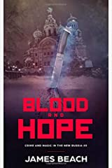 Blood and Hope: Crime and Magic in the New Russia #3 Paperback