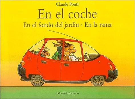 Amazon.com: En El Coche En El Fondo Del Jardin En La (Spanish Edition) (9788495150080): Claude Ponti: Books