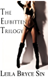 The Elfbitten Trilogy (A Taryn Malloy Fantasy Book 5)