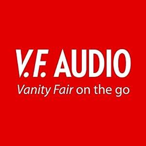 vanity fair october december 2013 issue audible audio edition vanity fair