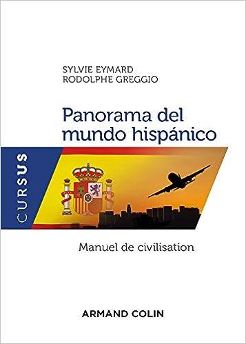 Panorama del mundo hispánico - Manuel de civilisation Cursus: Amazon.es: Sylvie Eymard, Rodolphe Greggio: Libros