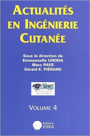 Livres Actualités en ingénierie cutanée : Volume 4 epub, pdf