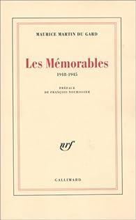 Les mémorables, 1918-1945 par Maurice Martin Du Gard