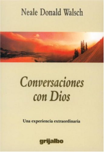 Conversaciones con Dios (Conversaciones Con Dios / Conversations With God) (Spanish Edition)