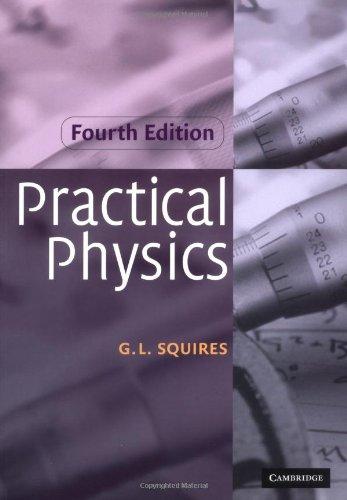 Practical Physics 4ed