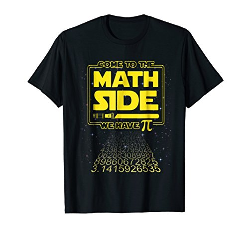 Pi day Shirt Come to the Math Side We have Pi