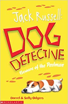 Beware of the Postman (Jack Russell, Dog Detective) (Jack Russell, Dog Detective)