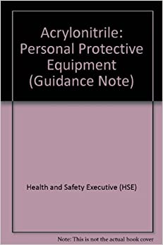 Acrylonitrile: Personal Protective Equipment (Guidance Note)