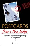 Postcards from the Ledge, Greg Child, 0898865840