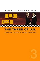 The Three of U.S.: A New Life in New York