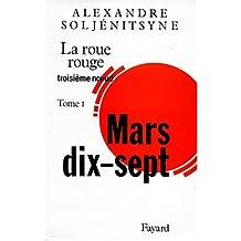 ROUE ROUGE (LA) : TROISIÈME NOEUD MARS 17 T01