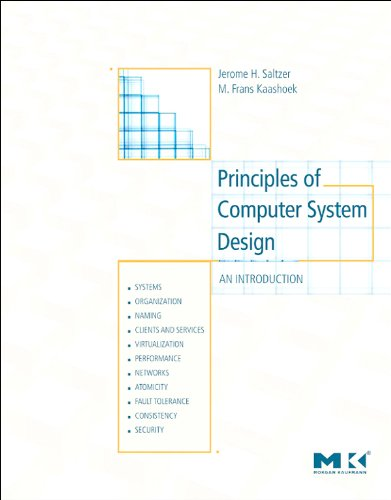 Download Principles of Computer System Design: An Introduction Pdf