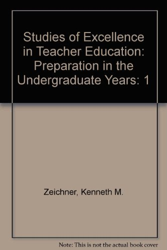 Studies of Excellence in Teacher Education: Preparation in the Undergraduate Years by Zeichner Kenneth M. Miller Lynne Silvernail David L. Darling-Hammond Linda (2000-12-01) Paperback