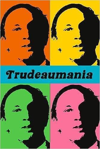 Trudeaumania, Paul Litt