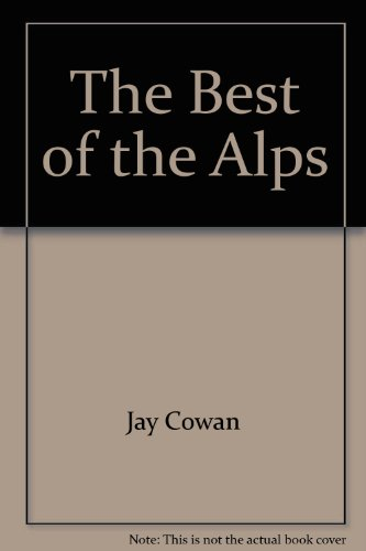 The Best of the Alps