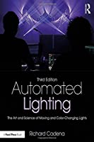 Automated Lighting, 3rd Edition Front Cover