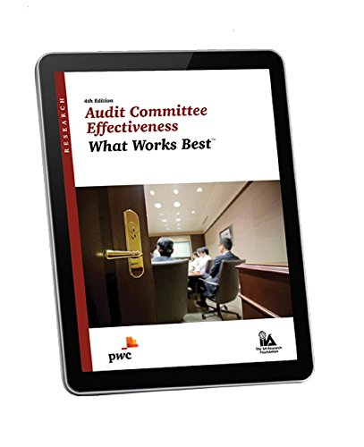 audit-committee-effectiveness-what-works-best-4th-edition
