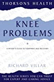 Knee Problems, Richard N. Villar, 0722532288