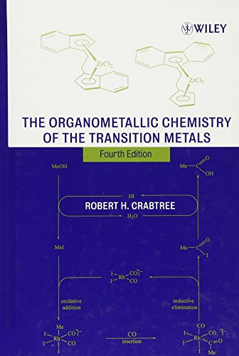 The Organometallic Chemistry of the Transition Metals, 4th Edition (Metal Transition Compounds)