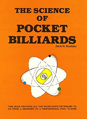 Science of Pocket Billiards: Amazon.es: Koehler, Jack H.: Libros ...