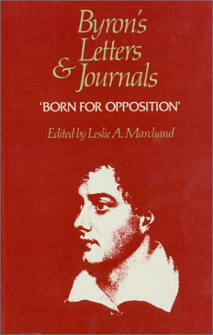 Byron's Letters and Journals, Volume VIII: 'Born for opposition,' 1821