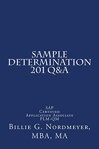 Download Sample Determination 201 Q&A: SAP Certified Application Associate Quality Management (201 Q&A SAP Certified Application Associate Quality Management Book 5) Pdf