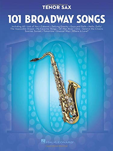 (101 Broadway Songs for Tenor Sax)