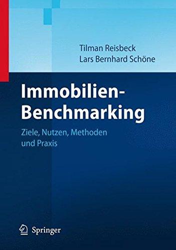 Immobilien-Benchmarking: Ziele, Nutzen, Methoden und Praxis Gebundenes Buch – 20. April 2006 Tilman Reisbeck Lars Schöne Springer 3540296514