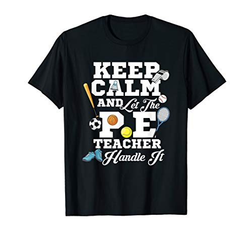 Keep Calm Physiotherapist Tshirt PE Trainer Training School