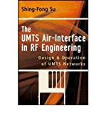 img - for [ The UMTS Air-Interface in RF Engineering: Design and Oepration of UMTS Networks By Su, Shing-Fong ( Author ) Hardcover 2007 ] book / textbook / text book