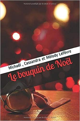 Le bouquin de noel , entrez dans la magie du plus beau jour de l' année