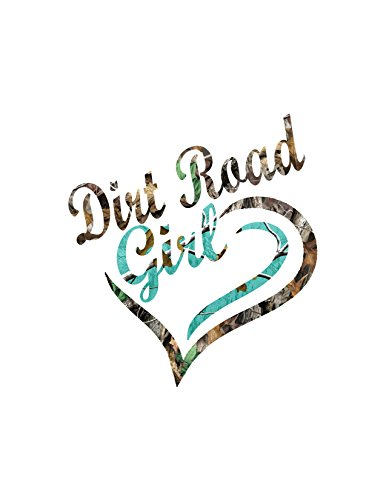 Best Teal camo Dirt Road Girl